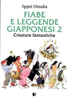 Copertina FIABE E LEGGENDE GIAPPONESI n.2 - CREATURE FANTASTICHE, KAPPALAB