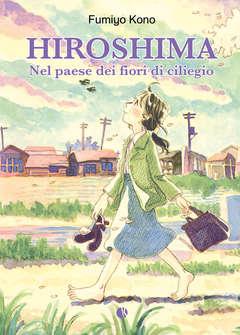 Copertina Graphic Novel n. - HIROSHIMA - NEL PAESE DEI FIORI DI CILIEGIO, KAPPALAB