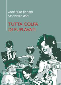 Copertina Graphic Novel n. - TUTTA COLPA DI PUPI AVATI, KAPPALAB