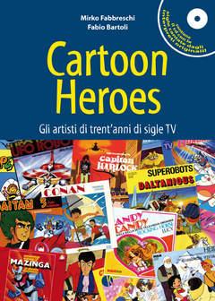 Copertina Lab n. - CARTOON HEROES - GLI ARTISTI DI TRENT'ANNI DI SIGLE TV, KAPPALAB
