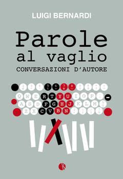 Copertina Lab n. - PAROLE AL VAGLIO - CONVERSAZIONI D'AUTORE, KAPPALAB