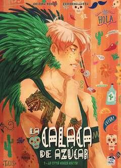 Copertina CALACA DE AZUCAR n.1 - LA CALACA DE AZUCAR, KASAOBAKE