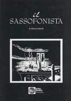 Copertina SASSOFONISTA n. - IL SASSOFONISTA, KING KOMIX
