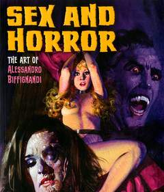 Copertina SEX AND HORROR n.2 - THE ART OF ALESSANDRO BIFFIGNANDI, KORERO PRESS