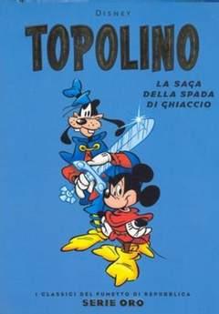 Copertina FUMETTO DI REPUBBLICA ORO n.10 - TOPOLINO - LA SAGA DELLA SPADA DI GHIACICO, L'ESPRESSO