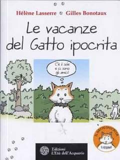 Copertina VACANZE DEL GATTO IPOCRITA n. - LE VACANZE DEL GATTO IPOCRITA, L'ETA' DELL'ACQUARIO