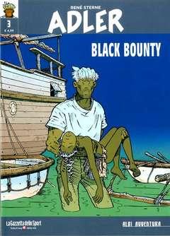 Copertina ADLER n.3 - BLACK BOUNTY, LA GAZZETTA DELLO SPORT
