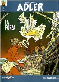 Copertina ADLER n.5 - LA FORZA, LA GAZZETTA DELLO SPORT