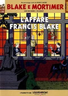 Copertina BLAKE E MORTIMER n.10 - L'AFFARE FRANCIS BLAKE, LA GAZZETTA DELLO SPORT