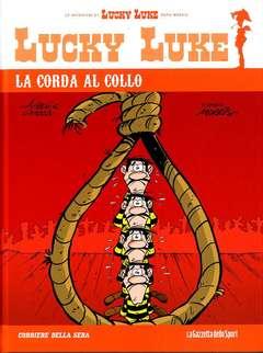 Copertina LUCKY LUKE Cartonato n.72 - LA CORDA AL COLLO, LA GAZZETTA DELLO SPORT
