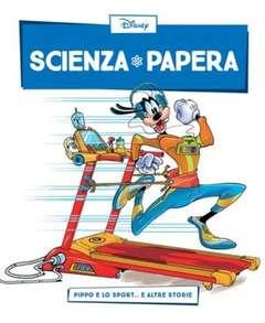 Copertina SCIENZA PAPERA n.13 - Pippo e lo sport  e altre storie, LA GAZZETTA DELLO SPORT
