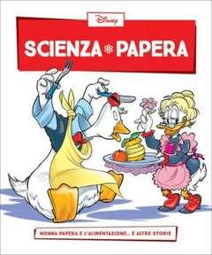 Copertina SCIENZA PAPERA n.20 - Nonna Papera e lalimentazione  e altre storie, LA GAZZETTA DELLO SPORT