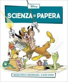 Copertina SCIENZA PAPERA n.21 - Indiana Pipps e larcheologia  e altre storie, LA GAZZETTA DELLO SPORT