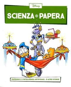 Copertina SCIENZA PAPERA n.2 - Paperino e l'intelligenza artificiale... e altre storie, LA GAZZETTA DELLO SPORT
