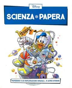 Copertina SCIENZA PAPERA n.1 - Paperino e le esplorazioni spaziali... e altre storie, LA GAZZETTA DELLO SPORT