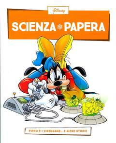 Copertina SCIENZA PAPERA n.5 - Pippo e i videogame e altre storie, LA GAZZETTA DELLO SPORT