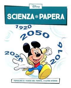 Copertina SCIENZA PAPERA n.6 - Topolino e i viaggi nel tempo e altre storie, LA GAZZETTA DELLO SPORT
