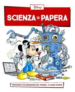 Copertina SCIENZA PAPERA n.3 - Topolino e le invenzioni del futuro... e altre storie, LA GAZZETTA DELLO SPORT