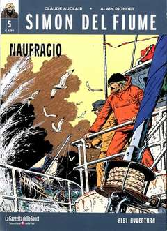 Copertina SIMON DEL FIUME n.5 - NAUFRAGIO, LA GAZZETTA DELLO SPORT