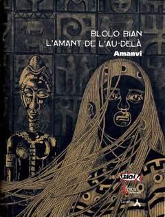 Copertina BLOLO BIAN n. - L'AMANT DE L'AUDELA', LAI MOMO