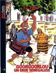 Copertina GOORGOORLOU EROE SENEGALESE n. - AFRICA COMICS COLLEZIONE, LAI MOMO