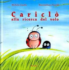 Copertina CARICLO' ALLA RICERCA DEL VOLO n. - CARICLO' ALLA RICERCA DEL VOLO, LAVIERI