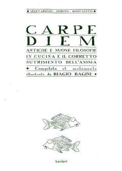 Copertina CARPE DIEM n. - ANTICHE E NUOVE FILOSOFIE IN CUCINA..., LAVIERI