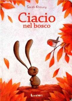 Copertina CIACIO n.5 - CIACIO NEL BOSCO, LAVIERI