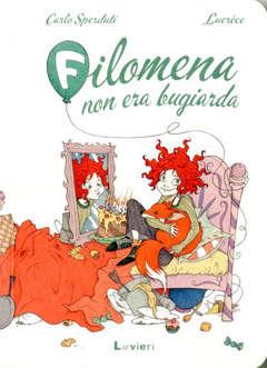 Copertina FILOMENA NON ERA BUGIARDA n. - FILOMENA NON ERA BUGIARDA, LAVIERI