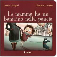 Copertina MAMMA HA UN BAMBINO...II Ediz. n. - LA MAMMA HA UN BAMBINO NELLA PANCIA - II Edizione, LAVIERI