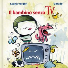 Copertina I MONELLI n. - IL BAMBINO SENZA TV, LAVIERI