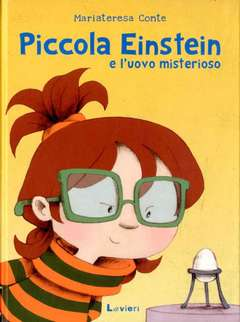 Copertina PICCOLA EINSTEIN E L'UOVO... n. - 80118000020, LAVIERI