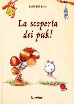 Copertina SCOPERTA DEI PUK! n. - LA SCOPERTA DEI PUK!, LAVIERI