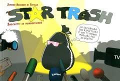 Copertina STAR TRASH n. - SACCHETTI IN MONDOVISIONE, LAVIERI