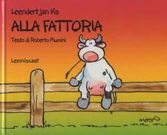 Copertina ALLA FATTORIA n. - ALLA FATTORIA, LEMNISCAAT