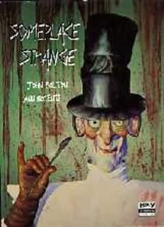 Copertina SOMEPLACE STRANGE n. - SOMEPLACE STRANGE, LEXY
