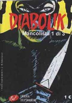 Copertina DIABOLIK MANCOLISTA (m3) n.1 - DIABOLIK MANCOLISTA , LIBRERIA DELL'IMMAGINE