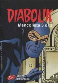 Copertina DIABOLIK MANCOLISTA (m3) n.3 - DIABOLIK MANCOLISTA, LIBRERIA DELL'IMMAGINE