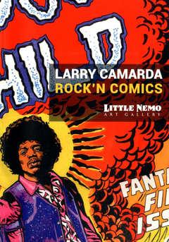 Copertina LARRY CAMARDA ROCK'N COMICS n. - LARRY CAMARDA - ROCK'N COMICS, LITTLE NEMO