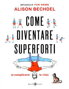 Copertina COME DIVENTARE SUPERFORTI n. - COME DIVENTARE SUPERFORTI (E ROVINARSI LA VITA), LIZARD RIZZOLI