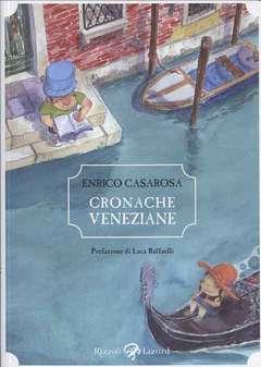 Copertina CRONACHE VENEZIANE n. - CRONACHE VENEZIANE, LIZARD RIZZOLI