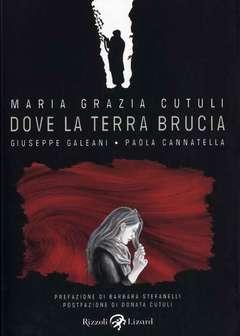 Copertina DOVE LA TERRA BRUCIA n. - DOVE LA TERRA BRUCIA, LIZARD RIZZOLI