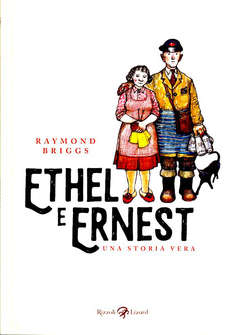 Copertina ETHEL AND ERNEST n. - ETHEL AND ERNEST, LIZARD RIZZOLI