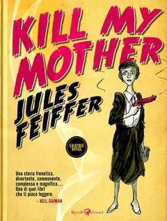 Copertina KILL MY MOTHER n. - KILL MY MOTHER, LIZARD RIZZOLI