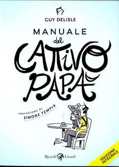 Copertina MANUALE DEL CATTIVO PAPA' n. - MANUALE DEL CATTIVO PAPA', LIZARD RIZZOLI