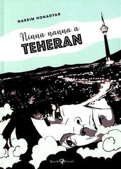 Copertina NINNANANNA A TEHERAN n. - NINNANANNA A TEHERAN, LIZARD RIZZOLI
