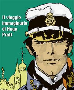 LIZARD RIZZOLI - VIAGGIO IMMAGINARIO DI H.PRATT