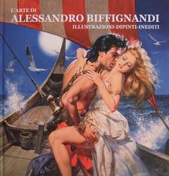 Copertina ARTE DI ALESSANDRO BIFFIGNANDI n. - L'ARTE DI ALESSANDRO BIFFIGNANDI, LO SCARABEO