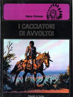 Copertina PELLEROSSA n.7 - I CACCIATORI D'AVVOLTOI, LO VECCHIO FERDINANDO