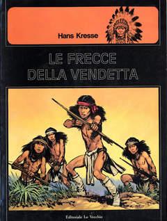 Copertina PELLEROSSA n.5 - LE FRECCE DELLA VENDETTA, LO VECCHIO FERDINANDO